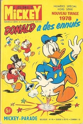 Rare MICKEY PARADE n°824 bis DONALD A DES ENNUIS - Tirage 1978 - 256 pages - TBE