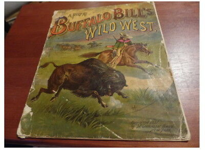 Vintage Buffalo Bills Wild west Book 1887 Great colorful Pictures