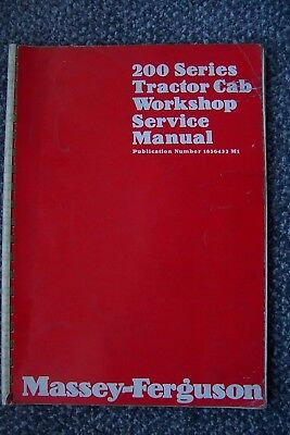 Massey Ferguson 200 Series Tractor Cab Workshop Service Manual.