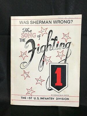 THE SONGS OF THE FIGHTING 1ST INFANTRY DIVISION or WAS SHERMAN WRONG 1988 signed