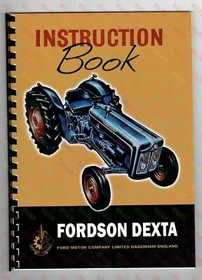 Fordson Dexta Tractor Instruction Handbook (A4 - 84 Pages)