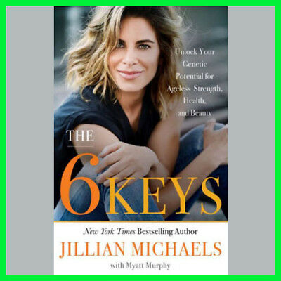 The 6 Keys by Jillian Michaels (E-BooK){PDF}⚡Fast Delivery(10s)⚡