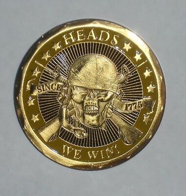Heads We Win Tails You Lose SKULL U.S. Military Challenge Coin