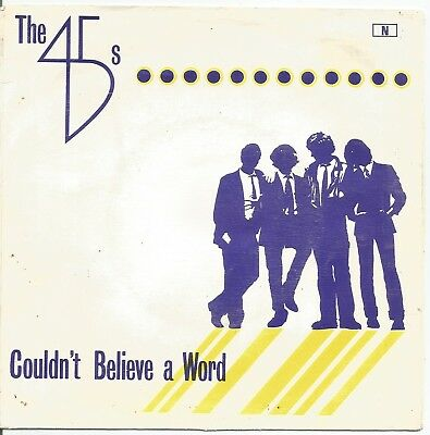 "THE 45s couldn't believe a word 7"" 45 Portugal PS 1979 New Wave Power Pop Punk"