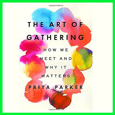 The Art of Gathering How We Meet and Why It ...(E-BooK){PDF}⚡Fast Delivery(10s)⚡