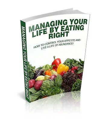 Managing Your Life By Eating Right eBook PDF with Resell Rights Free Shipping.