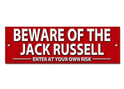 Beware Of The Jack Russell Enter At Your Own Risk Metal Sign.dog Warning Sign