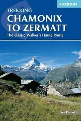 Chamonix To Zermatt by Cicerone Trekking