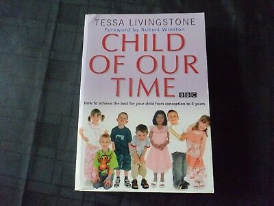 Child of Our Time by Tessa Livingstone (Paperback, 2005)