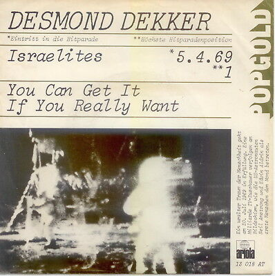 DESMOND DEKKER Israelites , you can get it if you realy want , Single 1973