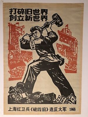 Chinese Cultural Revolution Poster Breaking The Old World & Creating A New World