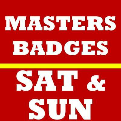 2 Saturday Sunday Masters Golf Tickets~ 2019 Augusta National Badges~ 4/13 4/14