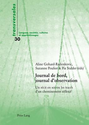 Journal de bord, journal d'observation, Aline Gohard-Radenkovic