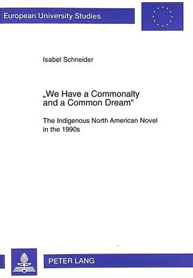 «We Have a Commonalty and a Common Dream», Isabel Schneider