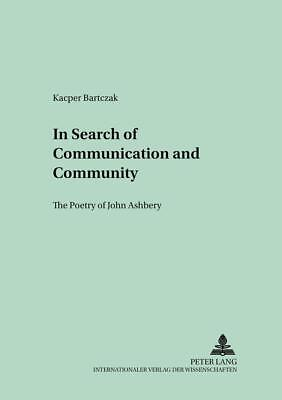 In Search of Communication and Community, Kacper Bartczak