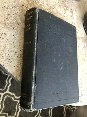 History Of Europe - 1492-1815. Hardcover – Copyright 1927  by C. P. Higby