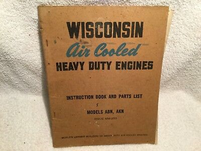 Wisconsin Air Cooled Heavy Duty Engines Instruction Book & Parts List ABN & AKN