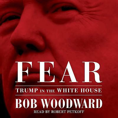 Fear, Trump in the White House by Bob Woodward Audiobook (Mp3, Download)