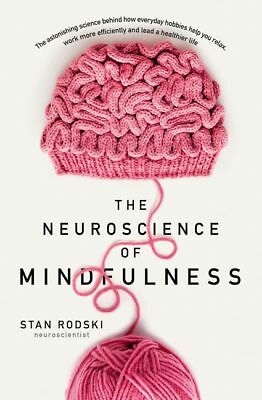 The Neuroscience of Mindfulness by Dr Stan Rodski  Audiobook (Mp3, Download)
