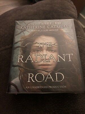 The Radiant Road by Katherine Catmull (2016, CD, Unabridged)