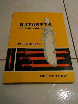 Bayonets of the World by Kiesling, Vol. 3, Military Reference Book