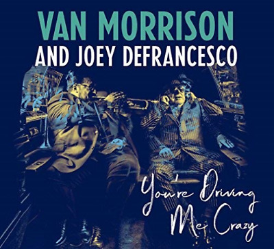 `MORRISON, VAN & JOEY DEFRA...-YOU`RE DRIVING ME CRAZ (Importación USA) CD NUEVO