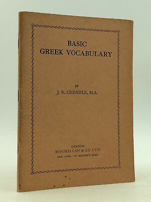 BASIC GREEK VOCABULARY by J.R. Cheadle - 1957 - Glossary - Dictionary