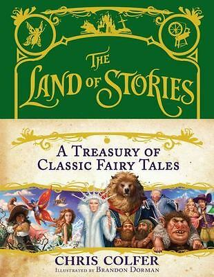 The Land of Stories: A Treasury of Classic Fairy Tales by Colfer, Chris in Used
