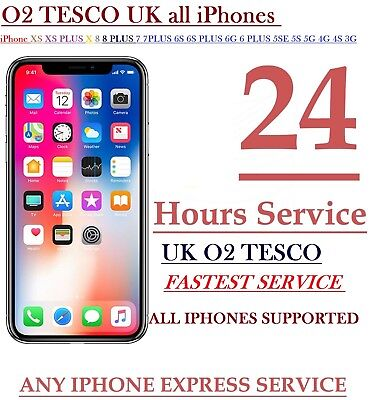 O2 TESCO IPHONE Xs Xs plus xX7 8 6 UNLOCKING 24 hrs can take upto 3 business day