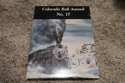 Colorado Rail Annual No. 17 - Rocketing to the Rockies-Tennessee Pass-Birneys