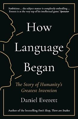 How Language Began : The Story of Humanity's Greatest Invention Audiobook (Mp3)