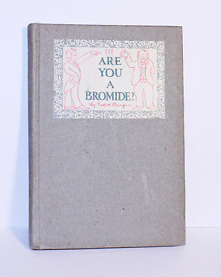 Are You a Bromide? The Sulphitie Theory by Gelett Burgess, Vintage Psychology