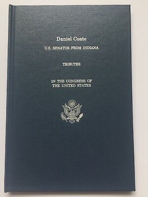 2017 Senator Daniel Coats Tributes in the Congress of the US Hardcover Book Indy