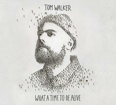 Tom Walker - What a Time To Be Alive CD ALBUM NEW (1ST MAR)