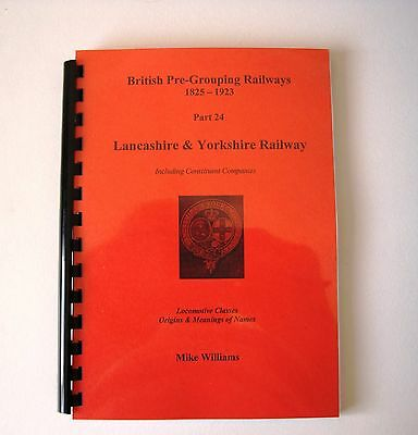 Lancashire & Yorkshire Railway Locomotives Index L&Y Vol 24