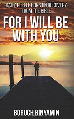 For I Will Be With You by Mr. Boruch Binyamin (Signed Paperback)