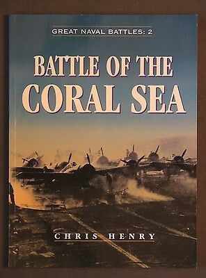 Battle of The Coral Sea by Chris Henry Great Naval Battles #2 SB 2003 1st Editon