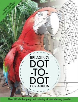 Media Clarity-Relaxing Dot-To-Dot For Adults (US IMPORT) BOOK NEW