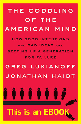 [PDF] The Coddling of the American Mind by Greg Lukianoff