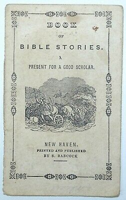 MINIATURE American 19th Century CHILDRENS BOOK Of Bible Stories WOODCUTS C1830