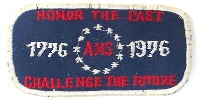 Bicentennial 1776 AMS 1976 HONOR THE PAST CHALLENGE THE FUTURE shirt  patch