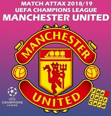 Match Attax Uefa Champions League 2018/19 Manchester United Individual Cards