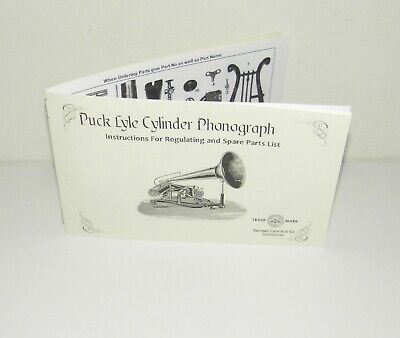 Puck Lyle Cylinder Phonograph Spare Parts List & Regulating Information Copy