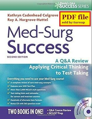Med-Surg Success : A Q&a Review Applying Critical Thinking 2nd Ed (E-Book PDF)