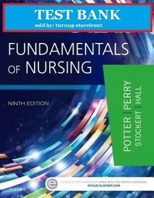 | TEST BANK PDF | Testbank -Fundamentals of Nursing by Patricia A. Potter 9th Ed