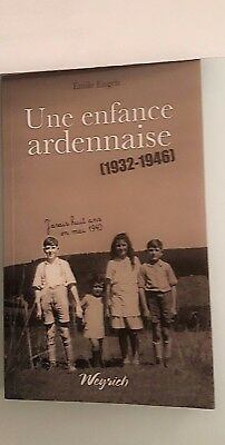 WARNACH-FAUVILLERS – Guerre 40 -  Une enfance ardennaise [1932-1946]
