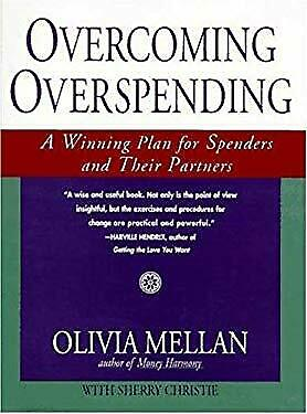 Overcoming Overspending : A Winning Plan for Spenders and Their Spouse
