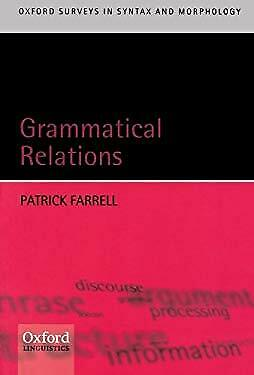 Grammatical Relations by Farrell, Patrick-ExLibrary