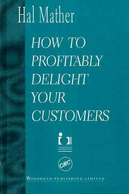 How to Profitably Delight Your Customers-ExLibrary