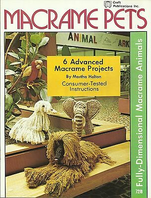 Macrame Pets Martha Holton 3D Animals Vintage Pattern Book NEW 1977 Dogs Parrot